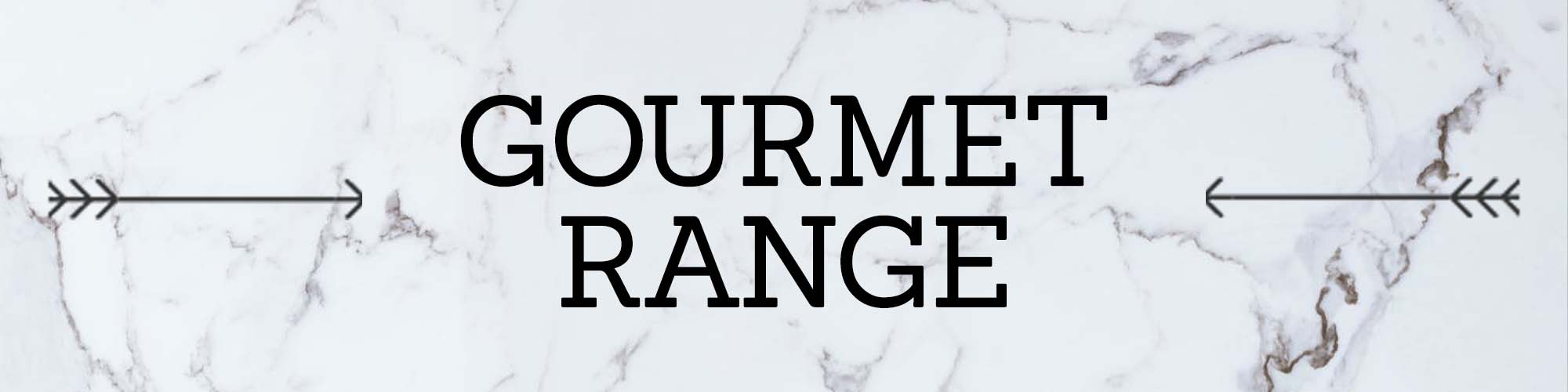 Gourmet Range